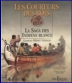book cover : Adventurers in the New World, the saga of the coureurs des bois, by Georges-Hébert Germain