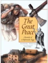 book cover : The Great Peace by Alain Beaulieu and Roland Viau